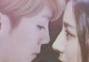 迪丽热巴和鹿晗亲吻照 两人恋情被证实