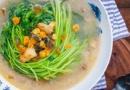 绿色苋菜孕妇能吃吗?鲜美的上汤苋菜的做法